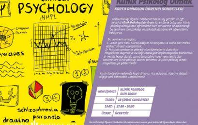 Klinik Psikolog Olmak / 18 Şubat