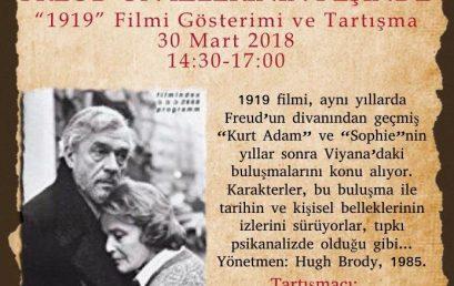 Freud'un İzlerinin Peşinde '1919' Filmi Gösterimi ve Tartışma