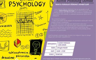 Klinik Psikolog Olmak – 29 Eylül