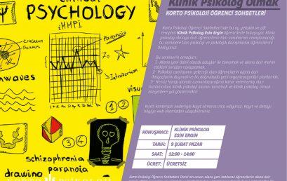 Klinik Psikolog Olmak – 9 Şubat 2020